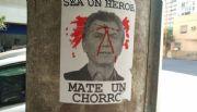 """""""Sea un héroe, mate un chorro"""": los carteles que incitan a matar a Macri"""