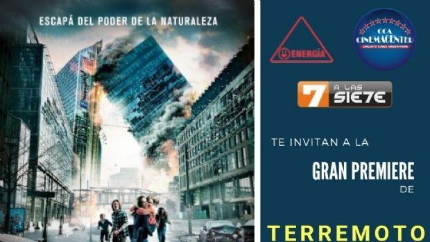 Los ganadores para ver la Avant Premiere de Terremoto